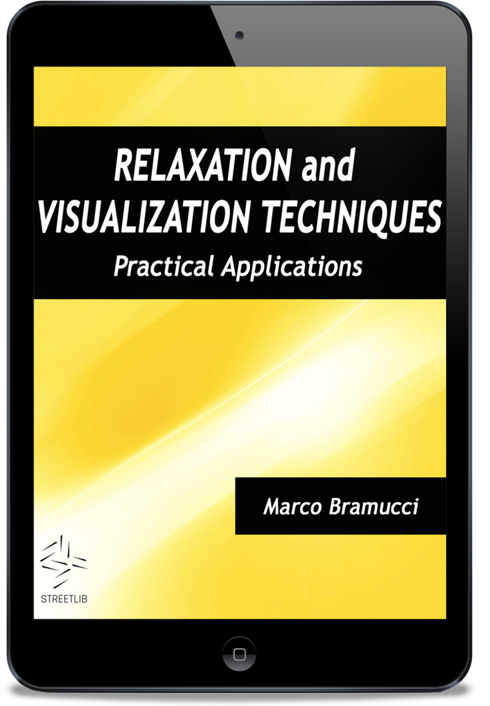 RELAXATION AND VISUALIZATION TECHNIQUES - BOOK PREVIEW